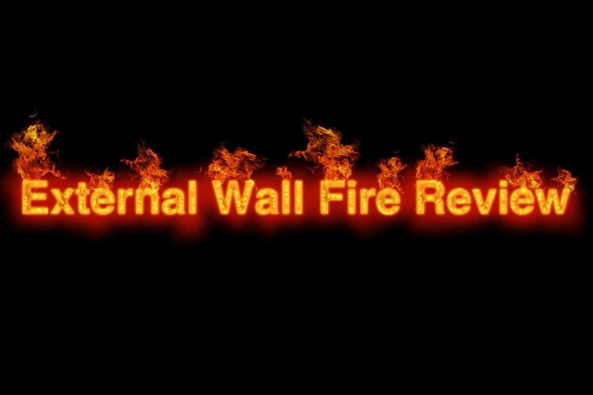 External Wall Fire Review