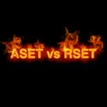 ASET vs RSET